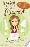 Ebook I Want to Get Married! Epub Ghada Abdel Aal,Nora Eltahawy Apps Read Mobile
