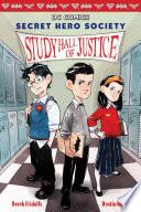 Study Hall Of Justice Dc Comics Secret Hero Society 1