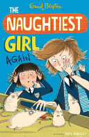 The Naughtiest Girl Again by Enid Blyton