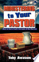 Ministering to Your Pastor