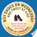 Buy Shoes on Wednesday and Tweet at 4 00
