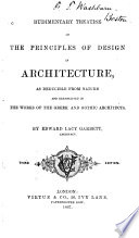 Rudimentary Treatise on the Principles of Design in Architecture Book PDF