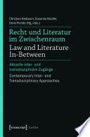 Recht und Literatur im Zwischenraum   Law and Literature In Between