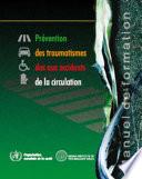 Rapport mondial sur la prévention des traumatismes dus aux accidents de la circulation