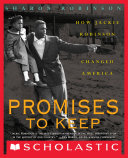 Promises to Keep: How Jackie Robinson Changed America Book