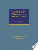 California Evidentiary Foundations