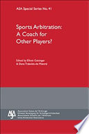 Sports Arbitration  A Coach for Other Players   ASA Special Series No  41