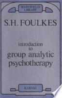 Introduction to Group Analytic Psychotherapy