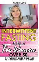 Intermittent Fasting Bible For Women Over 50