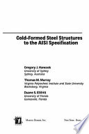 Cold Formed Steel Structures to the AISI Specification