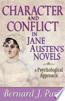 Character and Conflict in Jane Austen s Novels