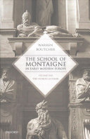 The School of Montaigne in Early Modern Europe: Volume One: The Patron-Author and Volume Two: The Reader-Writer