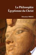 La Philosophie Égyptienne du Christ