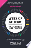 Webs of Influence  The Psychology of Online Persuasion