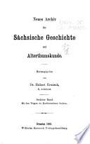 Neues Archiv für sächsische Geschichte und Altertumskunde ...