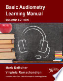 Basic Audiometry Learning Manual  Second Edition