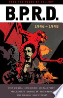 B.P.R.D: 1946-1948 : investigator and guardian of the young...