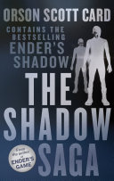 The Shadow Saga Omnibus : a new angle twice an alien race has...