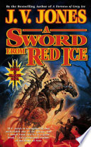 A Sword From Red Ice : robert jordan) weaves an unforgettable tale of...