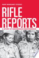 Rifle Reports