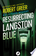 Resurrecting Langston Blue A Denver Hospital Thought Her Father