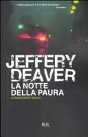La notte della paura. 16 racconti gialli by Jeffery Deaver