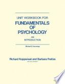 Unit Workbook for Fundamentals of Psychology