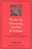 Theatre for Community  Conflict   Dialogue