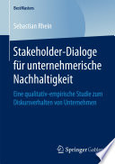 Stakeholder-Dialoge für unternehmerische Nachhaltigkeit