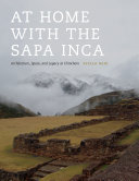 At Home with the Sapa Inca