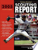 2005 Fantasy Baseball Scouting Report For 5x5 Al Only Leagues book