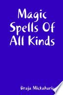 Magic Spells of All Kinds