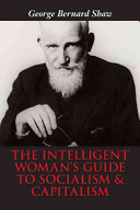 The Intelligent Woman s Guide to Socialism   Capitalism