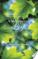 A Whispering Leaf