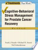 Cognitive Behavioral Stress Management for Prostate Cancer Recovery Workbook