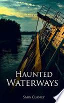 Haunted Waterways  Dark Legacy Series Book 2