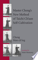 Master Cheng s New Method of T ai Chi Self cultivation