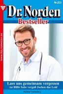 Dr. Norden Bestseller 253 - Arztroman