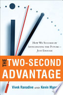 The Two Second Advantage