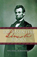 100 Essential Lincoln Books