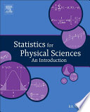 Statistics for Physical Sciences