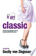 Classic  An It Girl Novel