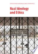Nazi Ideology and Ethics