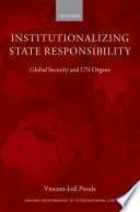 Institutionalizing State Responsibility