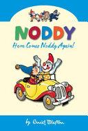Here Comes Noddy Again