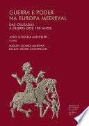 Guerra e Poder na Europa Medieval