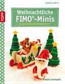 Weihnachtliche FIMO Minis