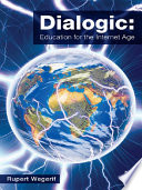 Dialogic  Education for the Internet Age