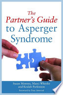 The Partner s Guide to Asperger Syndrome