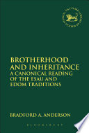 Brotherhood and Inheritance